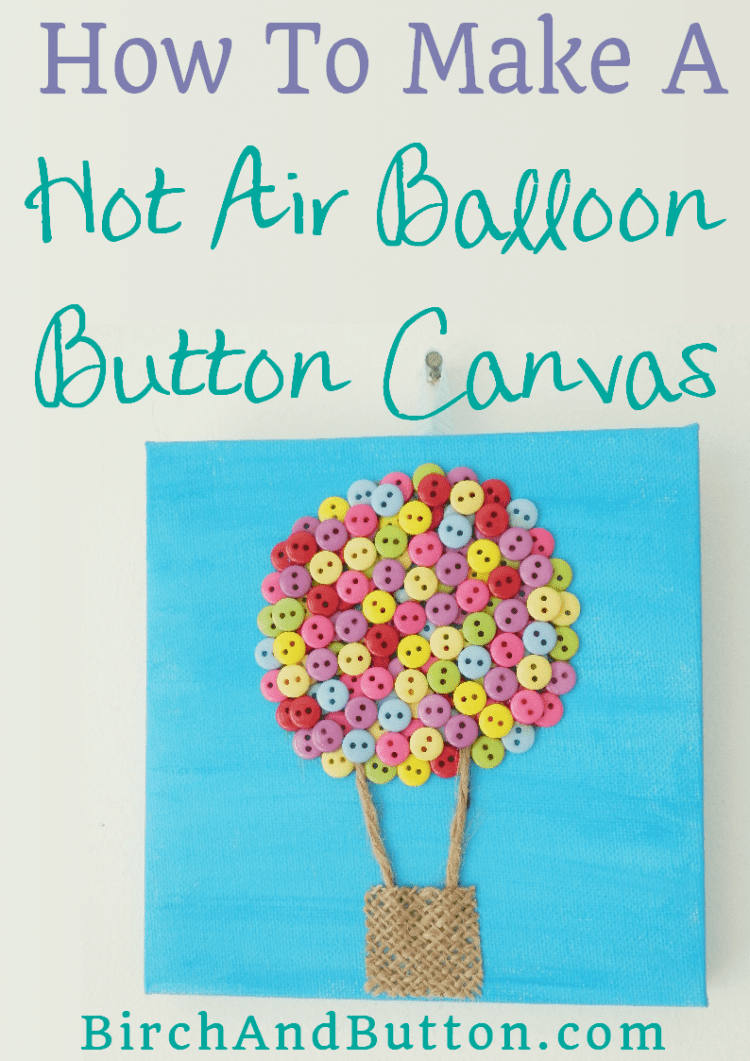 This hot air balloon button canvas makes a bright addition to any wall. Click through for the tutorial to make your own.
