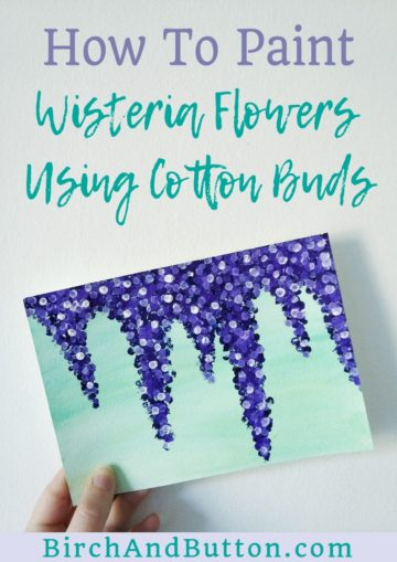 If you want to try a quick and easy painting that anyone can achieve, why not try this method of painting with cotton buds? In this blog post, I'll show you how to paint wisteria flowers with cotton buds. Click through for the step-by-step tutorial.